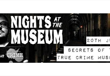Nights at the Museum - Secrets of The True CRIME Museum