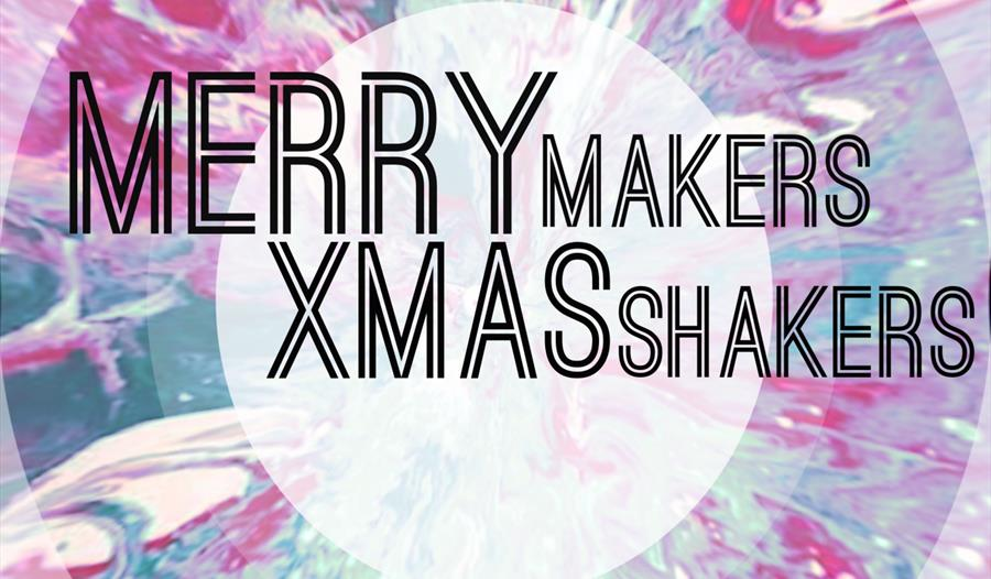 Merry Makers Xmas Shakers